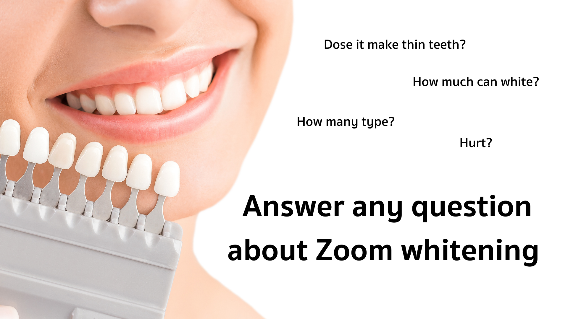 Answer any question about Zoom whitening